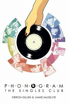 Phonogram, Volume 2 by Kieron Gillen