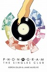 Phonogram, Volume 2: The Singles Club (Phonogram, #2)