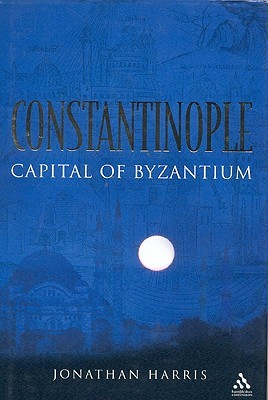 Constantinople: Capital of Byzantium