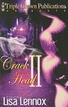 Crack Head II by Lisa Lennox