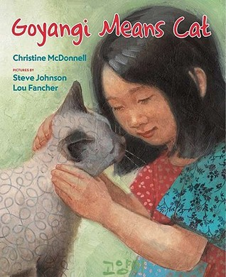 Goyangi Means Cat by Christine McDonnell