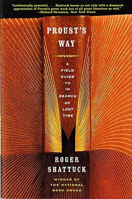 Proust's Way by Roger Shattuck