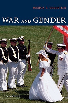 War and Gender by Joshua S. Goldstein