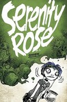 Serenity Rose, Volume 2: Goodbye, Crestfallen!