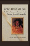 God's Harp String: The Life and Legacy of the Benedictine Monk, Swami Abhishiktananda