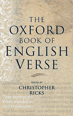 The Oxford Book of English Verse by Christopher Ricks