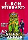 An Alien Affair (Mission Earth, #4)