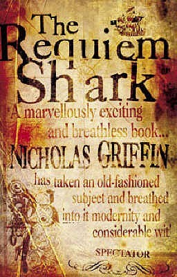 The Requiem Shark by Nicholas Griffin