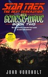 The Genesis Wave Book Two (Star Trek The Next Generation)