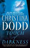 Touch of Darkness (Darkness Chosen, #2)