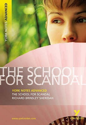 The School for Scandal (York Notes Advanced)