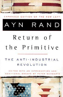 The Return of the Primitive by Ayn Rand