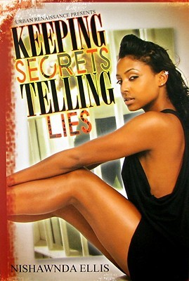 Keeping Secrets Telling Lies (Urban Renaissance)