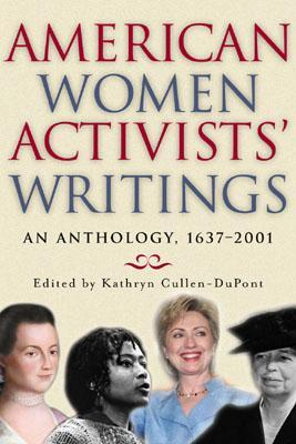 American Women Activists' Writings by Kathryn Cullen-DuPont
