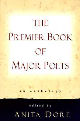 Premier Book of Major Poets by Anita Dore