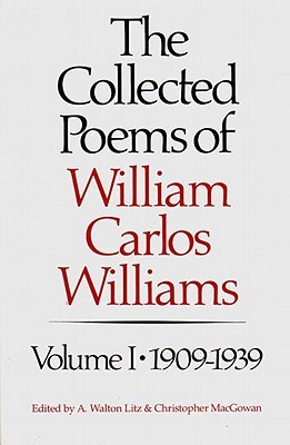 The Collected Poems, Vol. 1 by William Carlos Williams