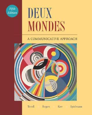 Deux Mondes:  A Communicative Approach Student Edition With Online Center Bind In Card