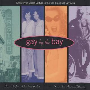 Gay by the Bay by Susan Stryker