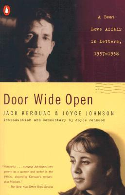 Door Wide Open by Joyce Johnson