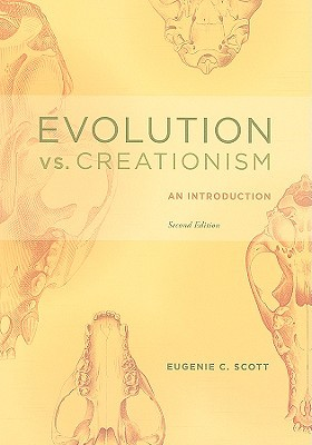 Evolution vs. Creationism by Eugenie C. Scott