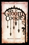 Broken Curses (GloomCookie, #3)