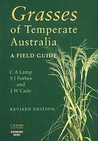 Grasses Of Temperate Australia: A Field Guide