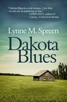 Dakota Blues by Lynne M. Spreen