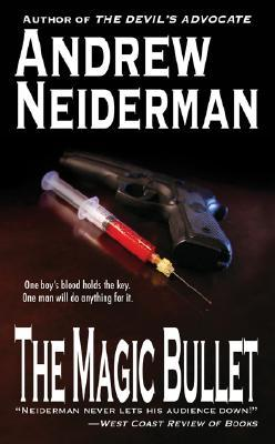 The Magic Bullet by Andrew Neiderman