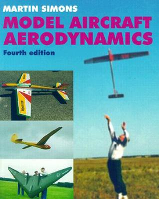 Model Aircraft Aerodynamics by Martin Simons