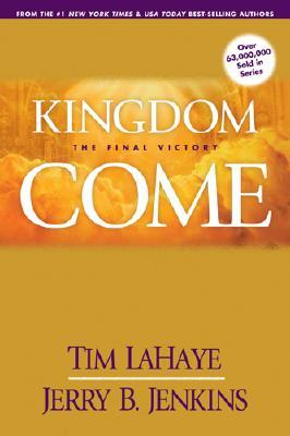 Kingdom Come by Tim LaHaye
