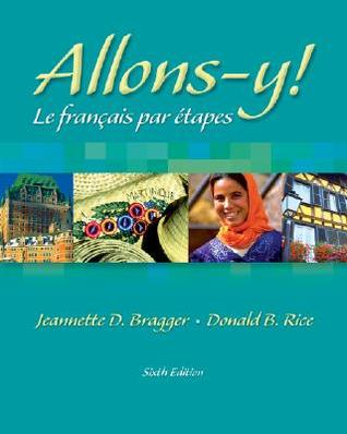 Allons-Y!: Le Fran Ais Par Etapes (with Audio CD) [With CD (Audio)]