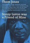 Sonny Liston Was a Friend of Mine