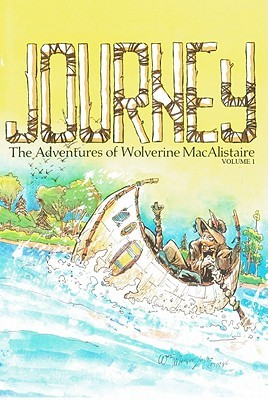 Journey, Volume 1 by William Messner-Loebs