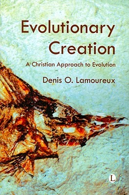 Evolutionary Creation by Denis O Lamoureux