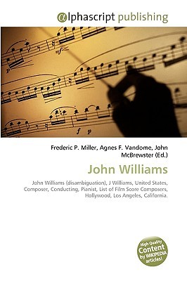 John Williams by Frederic P.  Miller