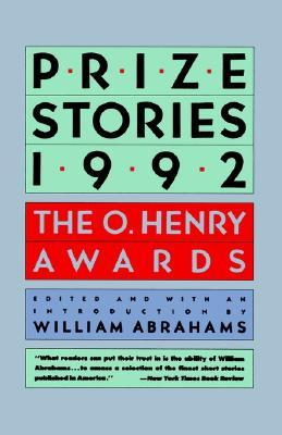 Prize Stories 1992 by William Miller Abrahams