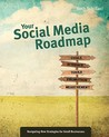 Your Social Media Roadmap