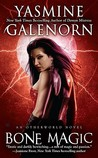Bone Magic (Otherworld / Sisters of the Moon, #7)