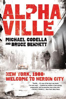Alphaville: New York 1988: Welcome to Heroin City
