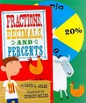 Fractions, Decimals, and Percents by David A. Adler