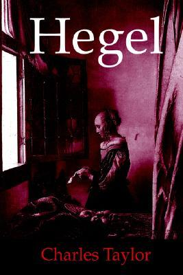 Hegel by Charles Taylor