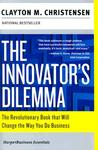 The Innovator's Dilemma by Clayton M. Christensen