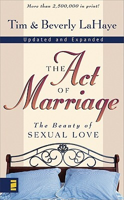The Act of Marriage by Tim LaHaye