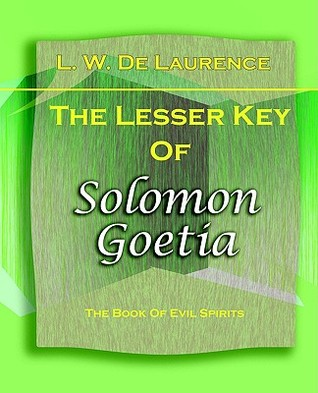 The Lesser Key of Solomon Goetia (1916)