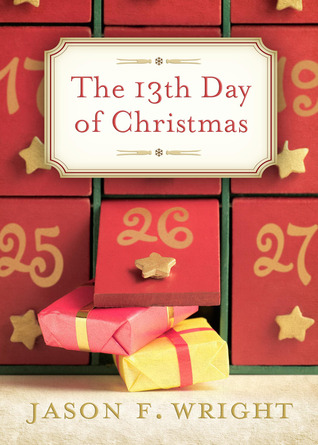 The 13th Day of Christmas by Jason F. Wright