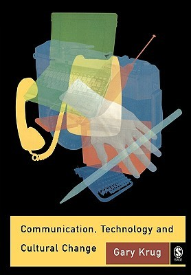 Communication, Technology and Cultural Change