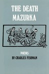 The Death Mazurka: Poems