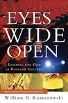Eyes Wide Open: Looking for God in Popular Culture