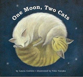 One Moon, Two Cats by Laura Godwin