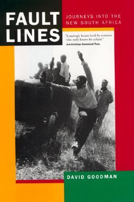 Fault Lines: Journeys into the New South Africa, Updated with a New Afterword